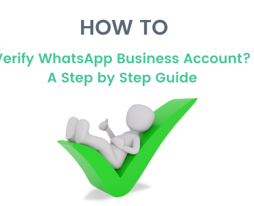 How to Verify WhatsApp Business Account? Step by Step Guide
