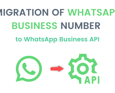 Migration of WhatsApp Business Number to WhatsApp Business API