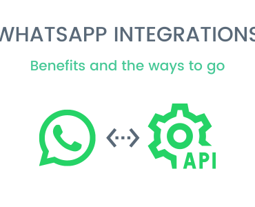 WhatsApp Integration: Benefits and Ways To Go
