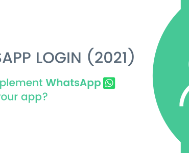 WhatsApp Login (2021) - How to implement WhatsApp Login on your app?