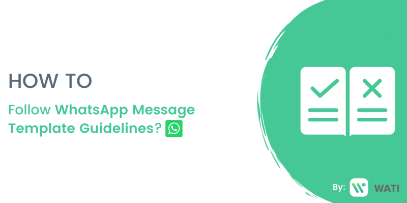 How To Follow WhatsApp Message Template Guidelines?