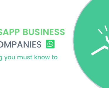 WhatsApp Business for Companies: Everything you must know for growth