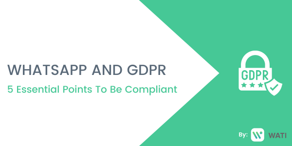 GDPR Guidelines and WhatsApp Business API