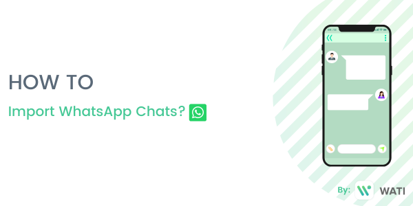 How to import WhatsApp Chats?