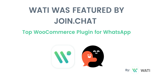 WATI Featured by Join.chat - Top WooCommerce Plugin for WhatsApp