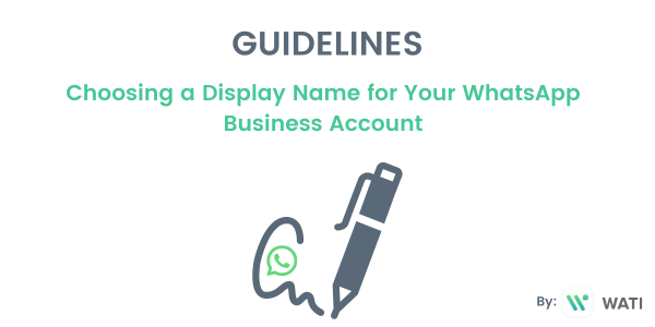 Choosing a Display Name for Your WhatsApp Business Account